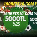 190bets10.com Yeni Adres