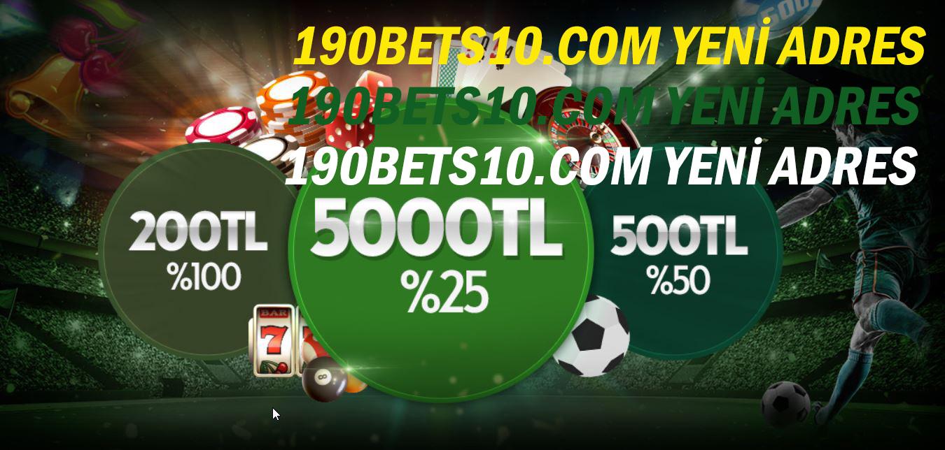 190bets10.com Yeni Adres