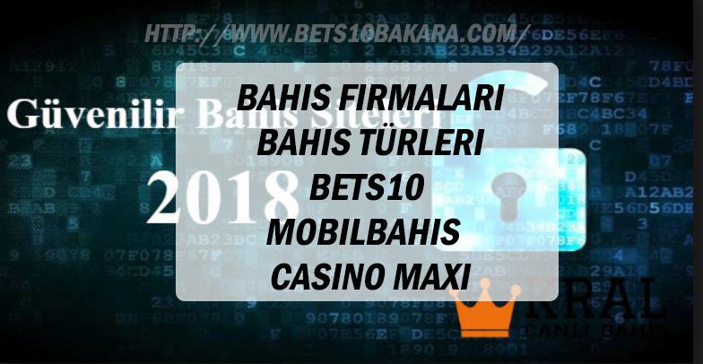 Bahis firmaları - Bahis Türleri - Bets10 - Mobilbahis - Casino maxi